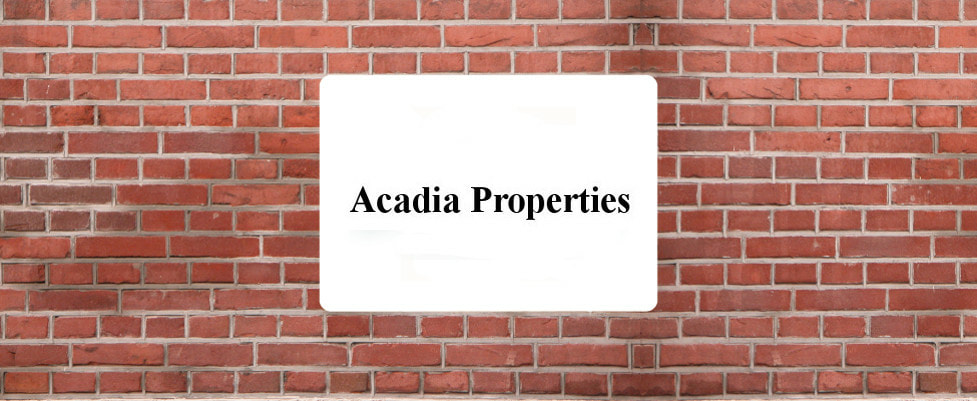 Acadia Properties is a privately owned real estate company located in Bend, Oregon. Acadia specializes in real estate development, real estate investment, and real estate consulting.